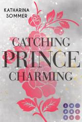 Cover-Bild Catching Prince Charming