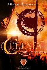Cover-Bild Celesta: Staub und Schatten (Band 2)
