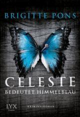 Cover-Bild Celeste bedeutet Himmelblau