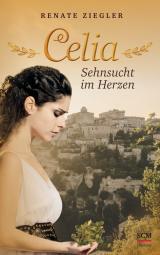 Cover-Bild Celia – Sehnsucht im Herzen