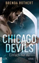 Cover-Bild Chicago Devils- Einfach nur du