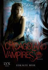 Cover-Bild Chicagoland Vampires - Eiskalte Bisse