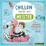 Cover-Bild Chillen macht den Meister