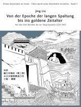 Cover-Bild Chinas Geschichte im Comic - China durch seine Geschichte verstehen - Band 2