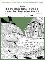 Cover-Bild Chinas Geschichte im Comic - China durch seine Geschichte verstehen - Band 3