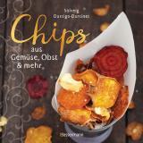 Cover-Bild Chips aus Gemüse, Obst und mehr. Die besten Rezepte für hauchdünnes Gebäck aus dem Backofen