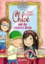 Cover-Bild Chloé und die rosarote Brille