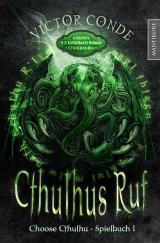 Cover-Bild Choose Cthulhu 1 - Cthulhus Ruf