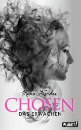 Cover-Bild Chosen 2: Das Erwachen