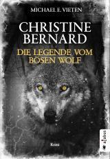 Cover-Bild Christine Bernard. Die Legende vom bösen Wolf