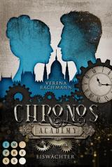 Cover-Bild Chronos Academy 1: Eiswächter
