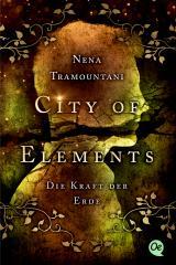 Cover-Bild City of Elements 2. Die Kraft der Erde
