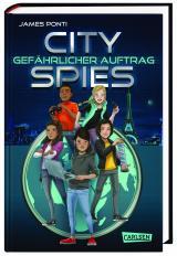 Cover-Bild City Spies 1: Gefährlicher Auftrag