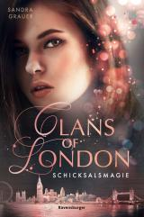 Cover-Bild Clans of London, Band 2: Schicksalsmagie
