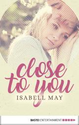 Cover-Bild Close to you