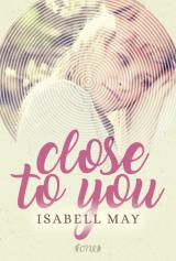 Cover-Bild Close to you