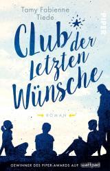 Cover-Bild Club der letzten Wünsche
