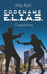 Cover-Bild Codename E.L.I.A.S. - Doppelschlag