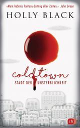Cover-Bild COLDTOWN – Stadt der Unsterblichkeit