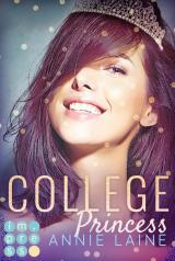 Cover-Bild College Princess. Bürgerlich verliebt (Modern Princess 2)