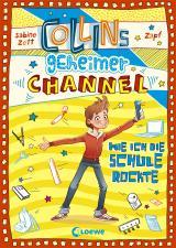 Cover-Bild Collins geheimer Channel 2 - Wie ich die Schule rockte