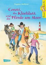 Cover-Bild Conni, das Kleeblatt und die Pferde am Meer