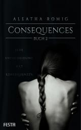 Cover-Bild Consequences - Buch 2