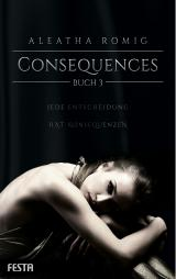 Cover-Bild Consequences - Buch 3