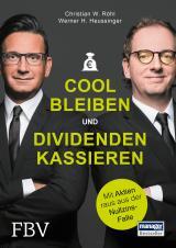 Cover-Bild Cool bleiben und Dividenden kassieren