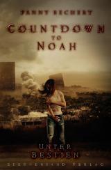 Cover-Bild Countdown to Noah (Band 2): Unter Bestien