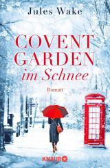 Cover-Bild Covent Garden im Schnee