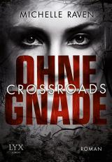 Cover-Bild Crossroads - Ohne Gnade