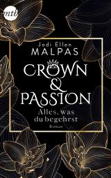 Cover-Bild Crown & Passion - Alles, was du begehrst