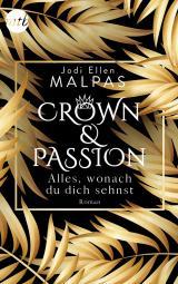 Cover-Bild Crown & Passion - Alles, wonach du dich sehnst