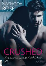 Cover-Bild Crushed - Zersprungene Gefühle