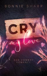 Cover-Bild Cry my love