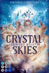 Cover-Bild Crystal Skies (Erbin der Wächter 1)