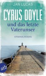 Cover-Bild Cyrus Doyle und das letzte Vaterunser