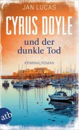 Cover-Bild Cyrus Doyle und der dunkle Tod