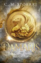 Cover-Bild Damaris (Band 1): Der Greifenorden von Chakas