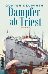 Cover-Bild Dampfer ab Triest