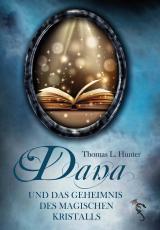 Cover-Bild Dana und das Geheimnis des magischen Kristalls