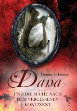 Cover-Bild Dana und die Suche nach dem vergessenen Kontinent