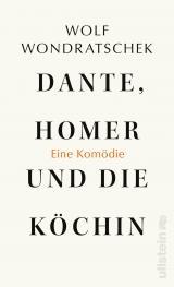 Cover-Bild Dante, Homer und die Köchin. Eine Komödie