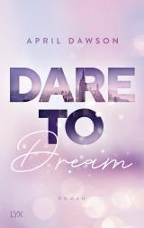 Cover-Bild Dare to Dream