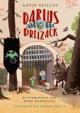 Cover-Bild Darius Dreizack - Ritterspiele auf Burg Waghalsig