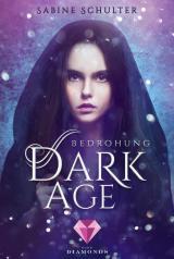 Cover-Bild Dark Age 1: Bedrohung