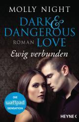 Cover-Bild Dark and Dangerous Love – Ewig verbunden