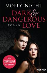 Cover-Bild Dark and Dangerous Love