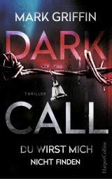Cover-Bild Dark Call - Du wirst mich nicht finden